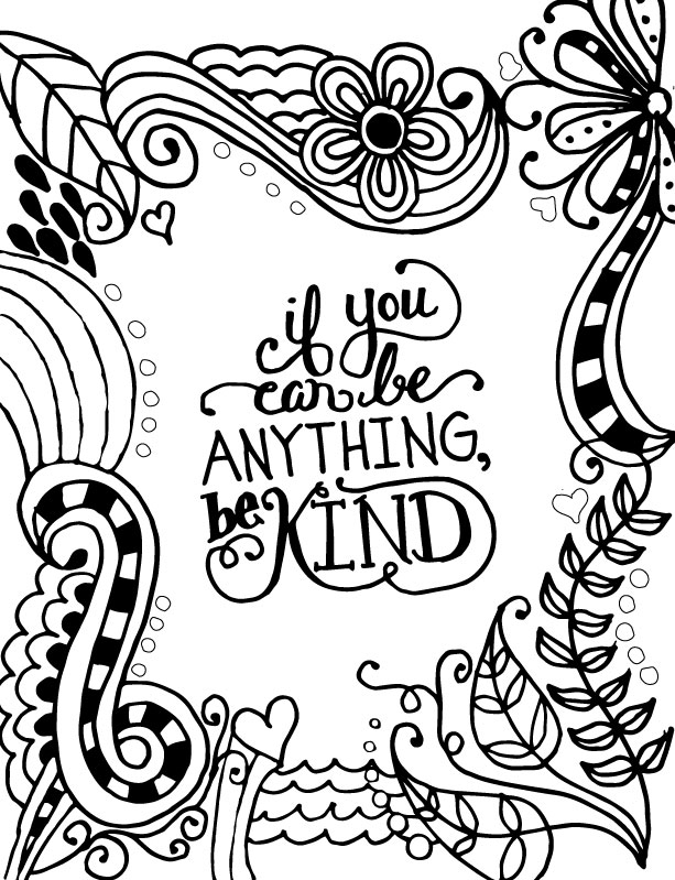 be kind coloring page - if you can be anything be kind