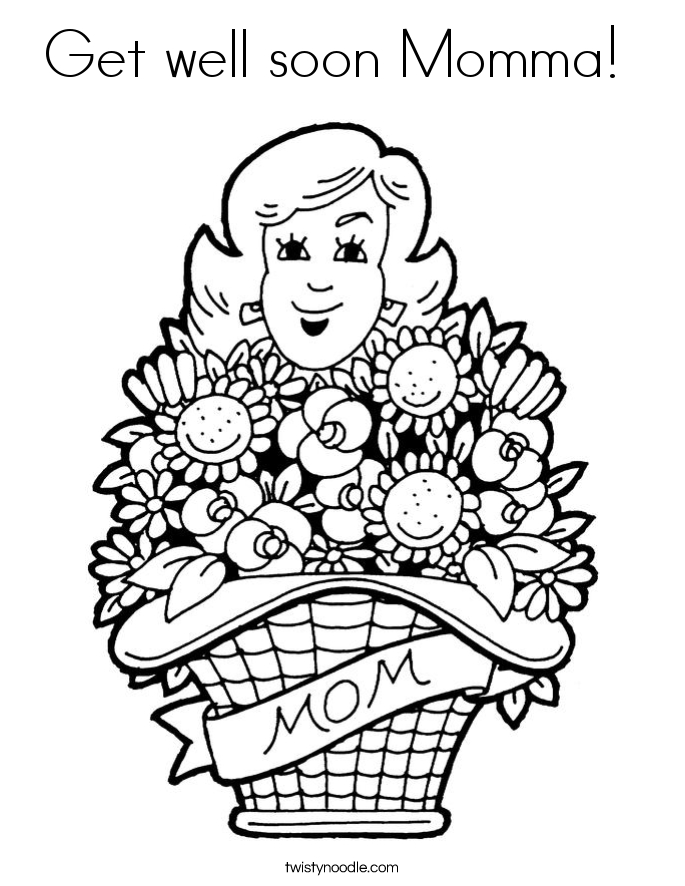 Get Coloring Pages - Get Well soon Momma Coloring Page Twisty Noodle