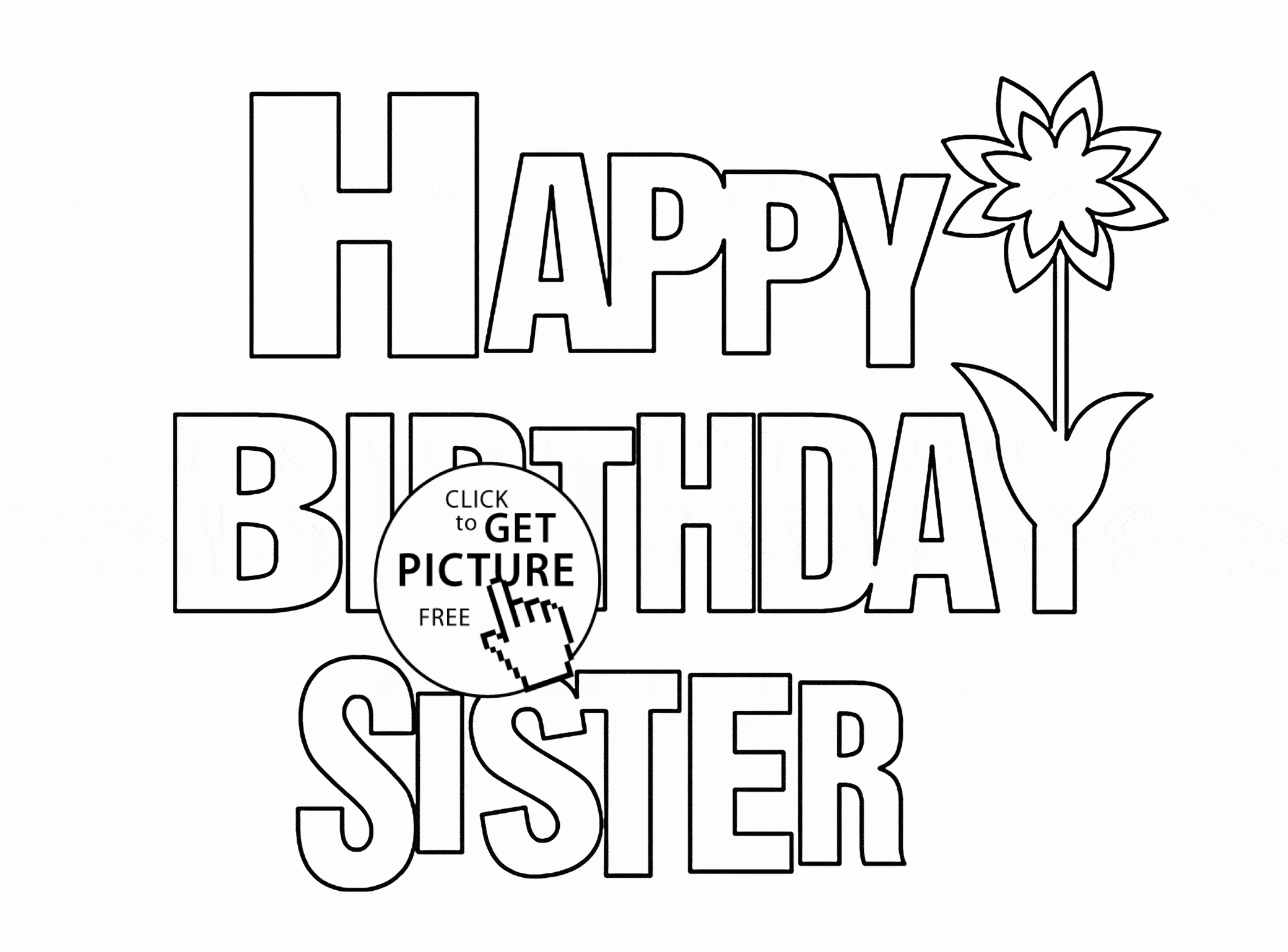 Happy Birthday Coloring Pages - Happy Birthday Sister Coloring Page for Kids Holiday