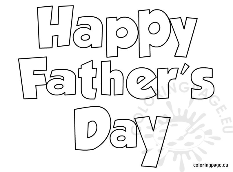 Happy Fathers Day Coloring Pages - Happy Fathers Day 2 Coloring Page