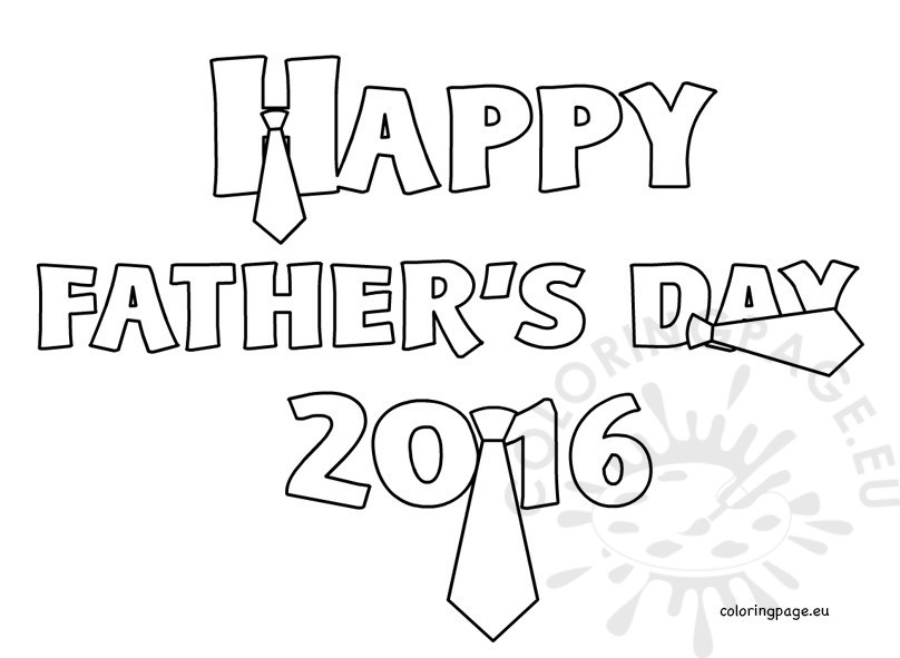 happy fathers day coloring pages printable - happy fathers day 2016 printable