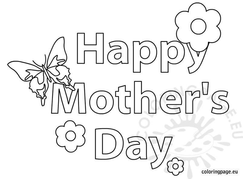 happy mothers day coloring pages - happy mothers day butterfly and flower coloring page
