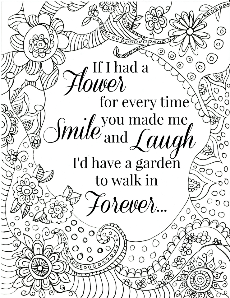 make your own coloring pages for free - free printable flower quote coloring pages