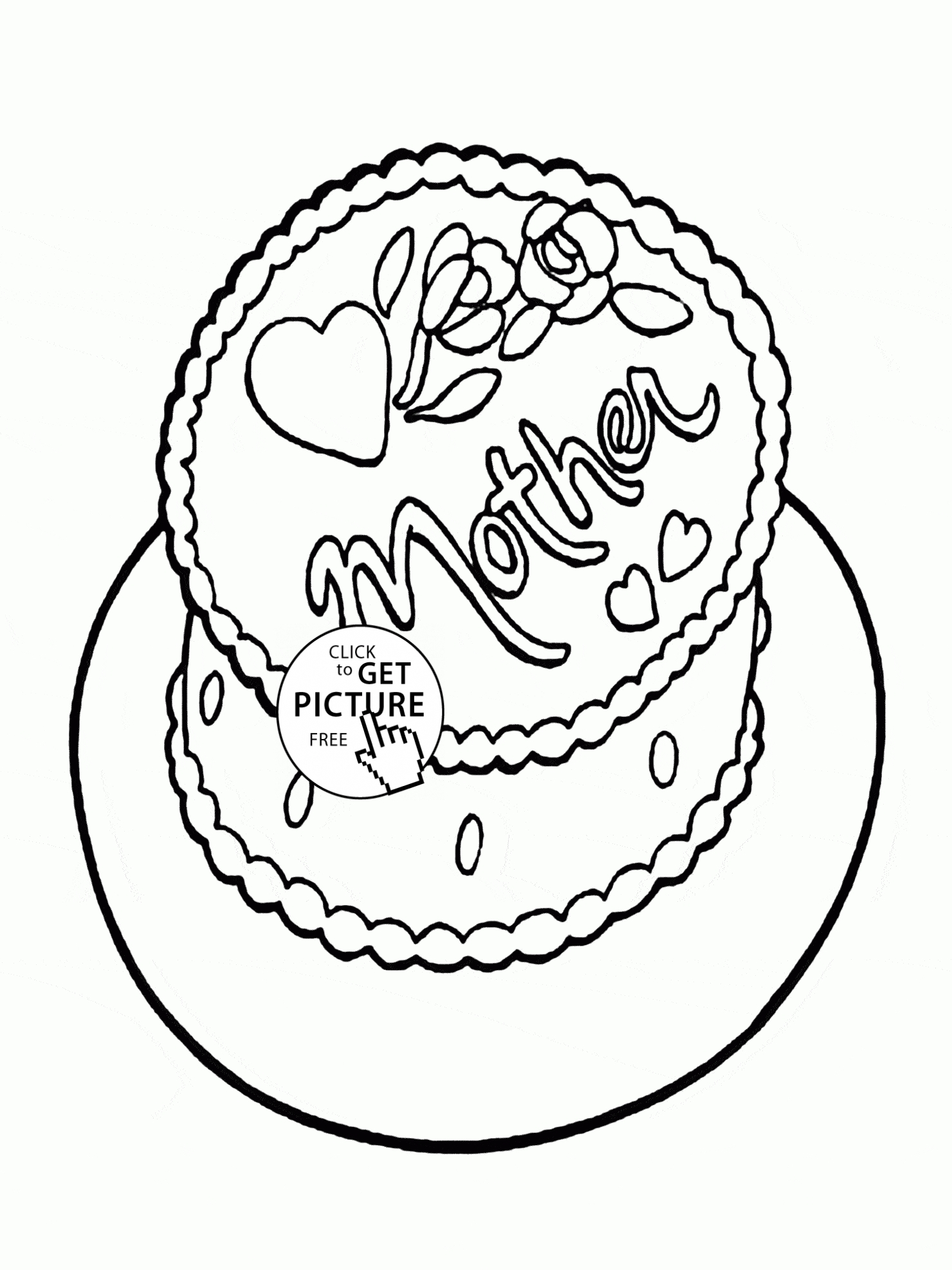 Mothers Day Coloring Pages - Cake for Mom Mother S Day Coloring Page for Kids