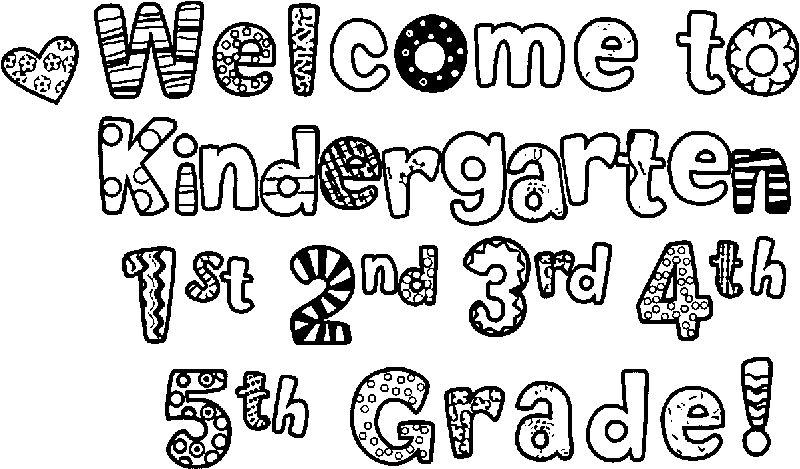 Welcome Kindergarten 3rd Grade Coloring Page